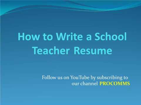 How To Write a School teacher Resume | School teacher Resume | Resume for School Teacher
