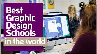 Best Graphic Design Schools in the World