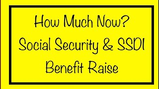 How Much Will Social Security, SSDI & Survivors Get Now?