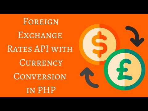 Foreign Exchange Rates API With Currency Conversion In PHP