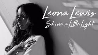 Leona Lewis - Shine a Little Light (snippet)