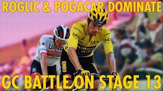 ROGLIC & POGACAR DOMINATE GC BATTLE on STAGE 13