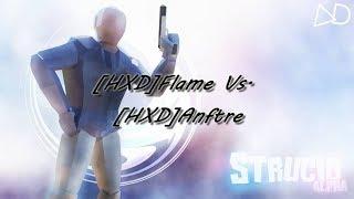 [HXD] Flame Vs. [HXD]Anftre (Anftre POV) (Roblox Strucid)