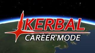Career Mode #1 ORBITING (Kerbal Space Program)