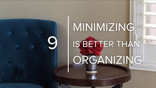 To Minimize Any Room, Ask These Two Questions