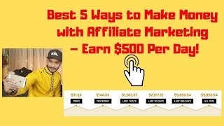 Best 5 Way to Make Money with Affiliate Marketing -