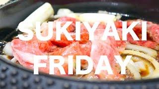 SUKIYAKI FOR DINNER