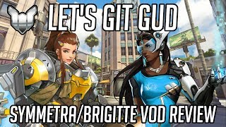 Let's Git Gud | Symmetra/Brigitte Gameplay - Guide & Tips