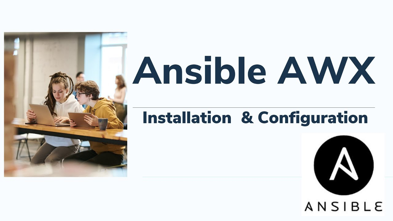 An Introduction to Ansible AWX and Installation In CentOS 7 | RHEL7- Part 1