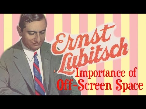Ernst Lubitsch: The Importance of OffScreen Space  Film Analysis