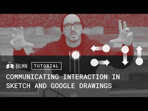 Tutorial: Delivering Details, Part 3: Communicating Interaction in Sketch & Google Drawings