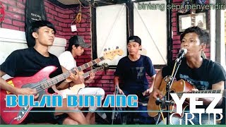 Bulan Bintang H. RHOMA IRAMA Cover by YEZ Grup.mp3