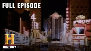 Modern Marvels: How Las Vegas Became a City Like No Other (S2, E3) | Full Episode | History