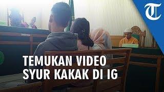 Cerita Adik Temukan Video Syur Kakaknya di Instagram Ulah Mantan Pacar
