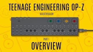 Teenage Engineering OP-Z Walkthrough (Overview)