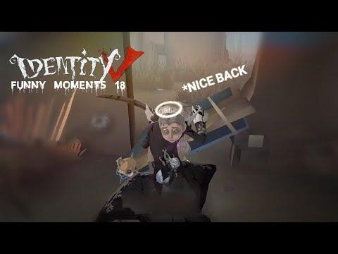 ★Identity V★ Funny Moments #18✩