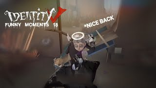 ★Identity V★ Funny Moments #18✩