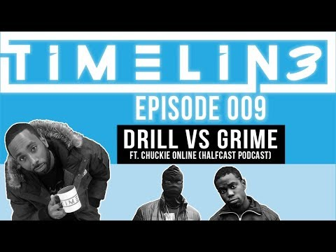 Chuckie Joins TimeLin3 to talk UK Drill vs Grime | TimeLin3 Ep 009 |