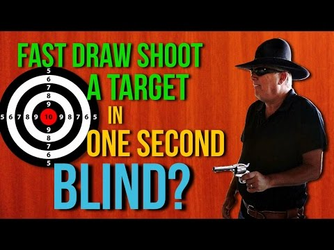 Can A Blind Man Fast Draw Shoot A Target In One Second?