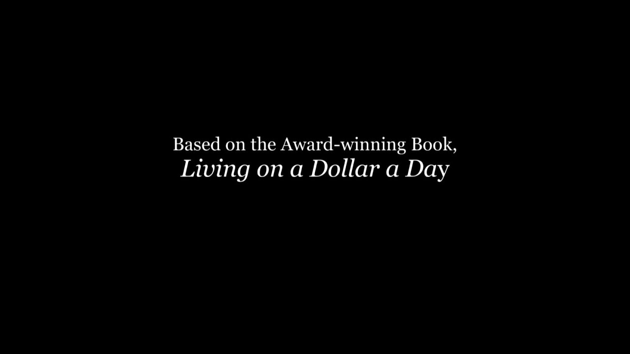 Living on a Dollar a Day: The Documentary - YouTube