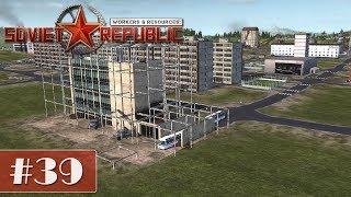 Workers & Resources: Soviet Republic #39 - Rundfunkhaus [Let's Play Gameplay German Deutsch]
