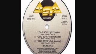BARBARA  -  CIAO BOYS  (ITALO DISCO HI NRG) FULL HD