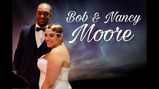Bob & Nancy Moore 2018 Wedding