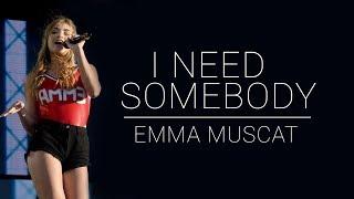 Emma Muscat - I Need Somebody  S
