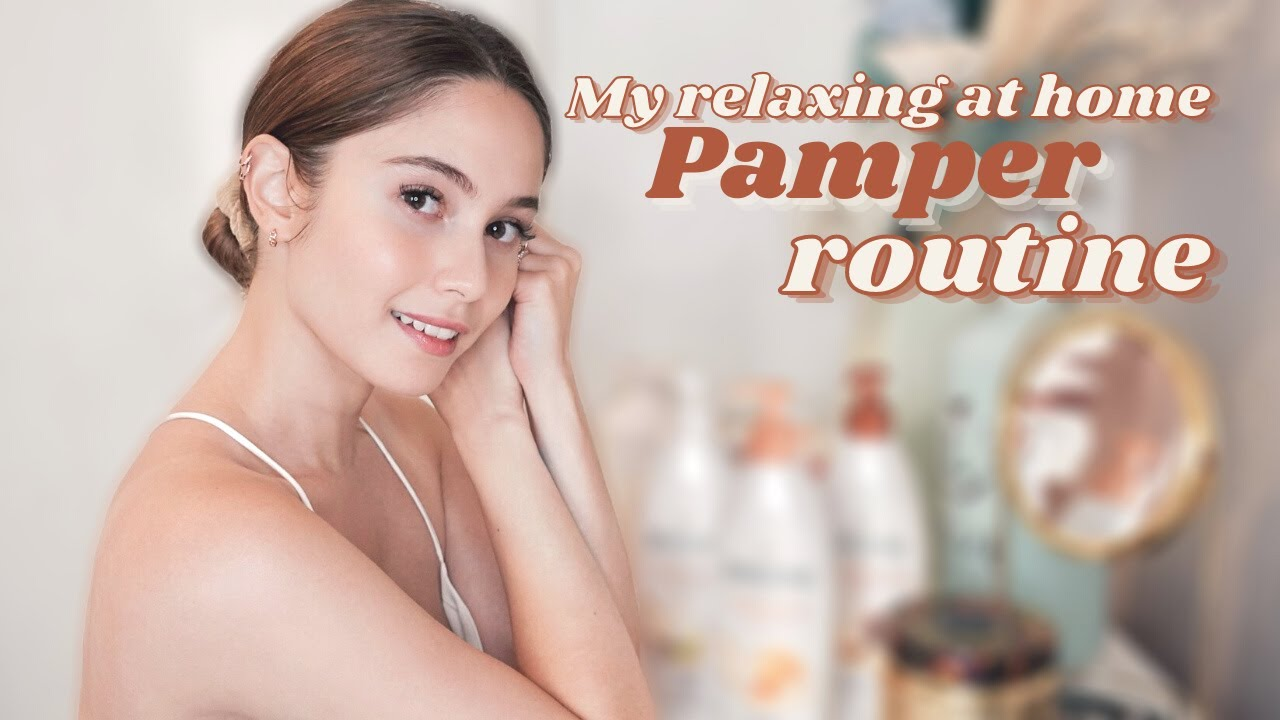 MY RELAXING AT HOME PAMPER ROUTINE   Jessy Mendiola