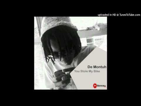De Montuh - You Stole My Bike (O­riginal Mix)