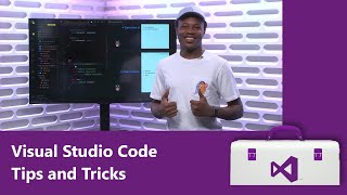 Visual Studio Code Tips and Tricks