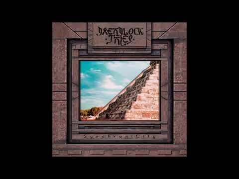 Dreadlock Tales - SynchroniCity (2018 Remaster) [Full Album]