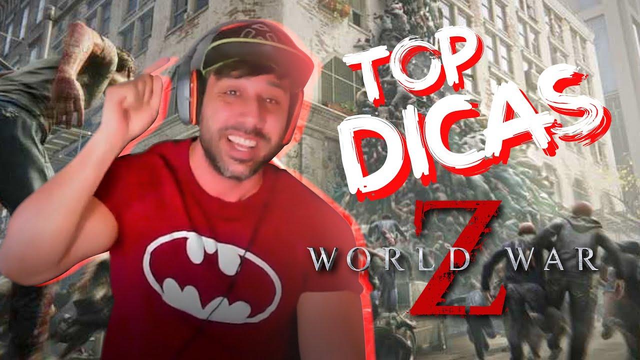 WORLD WAR Z – TOP DICAS ESSENCIAIS #1