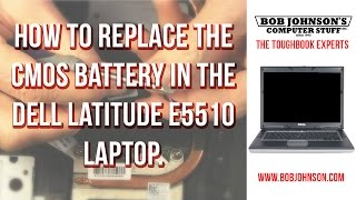 How to replace the CMOS Battery in the Dell Latitude E5510 Laptop
