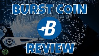 BURST COIN REVIEW ♻️♻️ THE MOJO SHOW 5/16/2021