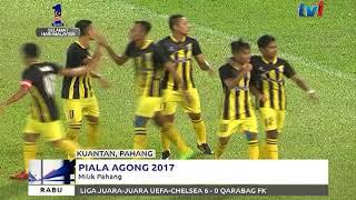 PIALA AGONG 2017: PAHANG MENANG TIPIS KE ATAS NEG SEMBILAN 4-3 [13 SEPT 2017]