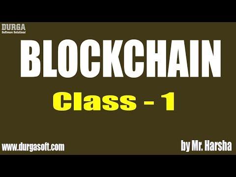 Learn BLOCKCHAIN Online Training | Introduction to Blockchain | Class - 1 | by Harsha Sir