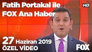 İBB Başkanı İmamoğlu halka seslendi! 27 Haziran 2019 Fatih Portakal ile FOX Ana Haber
