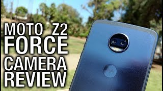 Moto Z2 Force Real Camera Review  Dual Cameras, Double Your Fun?