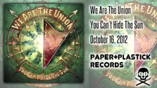 Watch We Are The Union Dead End video