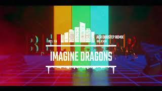 Imagine Dragons - Believer (Dubstep Remix)