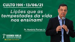 Culto de Celebração - 13/06/2021 - 19h - Pr. Honório Portes Jr.