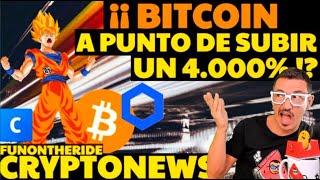 ¡¡ BITCOIN A PUNTO DE SUBIR ??? UN 4000 % !? FunOntheRide CryptoNews