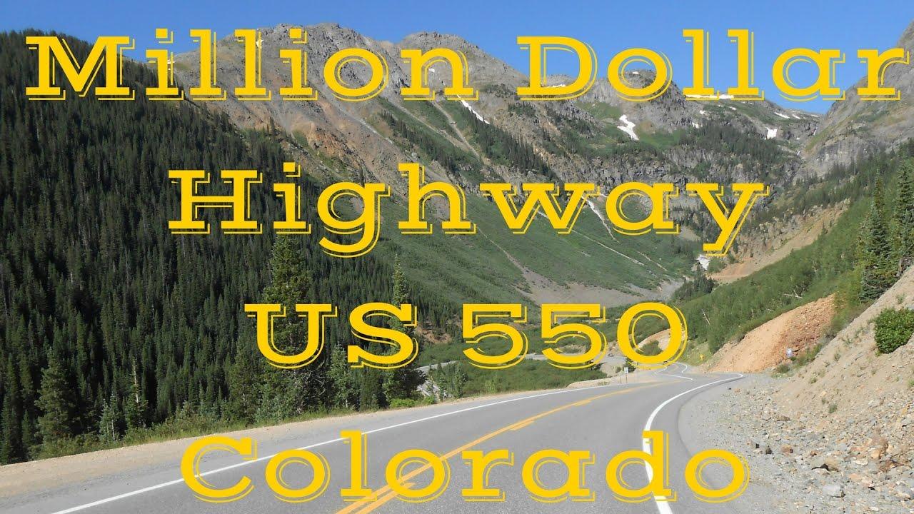 Million Dollar Highway Us 550 Colorado Dangerous Road
