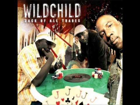 Wildchild - How We Do Ft. Souls Of Mischief