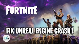 fortnite unreal engine crash