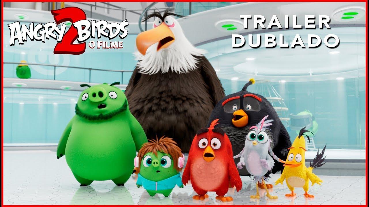 Angry Birds 2 O Filme Trailer Dublado 03 De Outubro Nos Cinemas Youtube