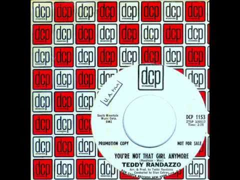 Teddy Randazzo - YOU'RE NOT THAT GIRL ANYMORE  (1965)