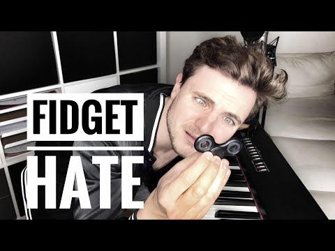 FIDGET SPINNER HATE SONG