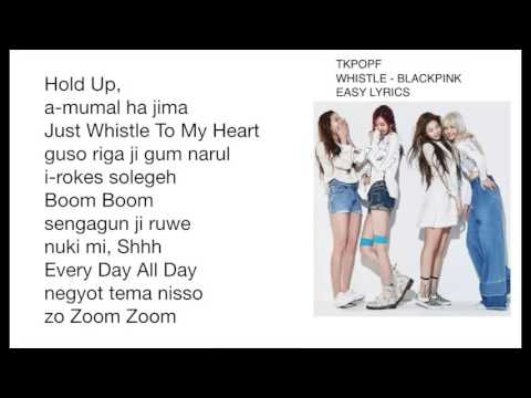 Whistle - BlackPink Easy Lyrics